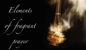 elements-of-fragrant-prayer